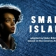 WIN TICKETS TO SMALL ISLAND